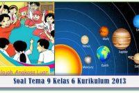 soal-tema-9-kelas-6-kurikulum-2013 semester 2