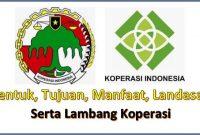 bentuk koperasi, fungsi, manfaat, landasan, asas, tujuan dan fungsi koperasi di Indonesia